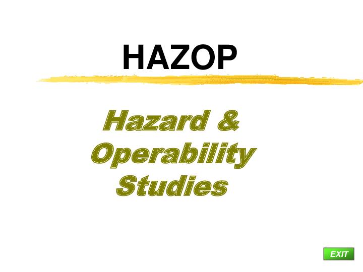Metode HAZOP (Hazard and Operability Study)